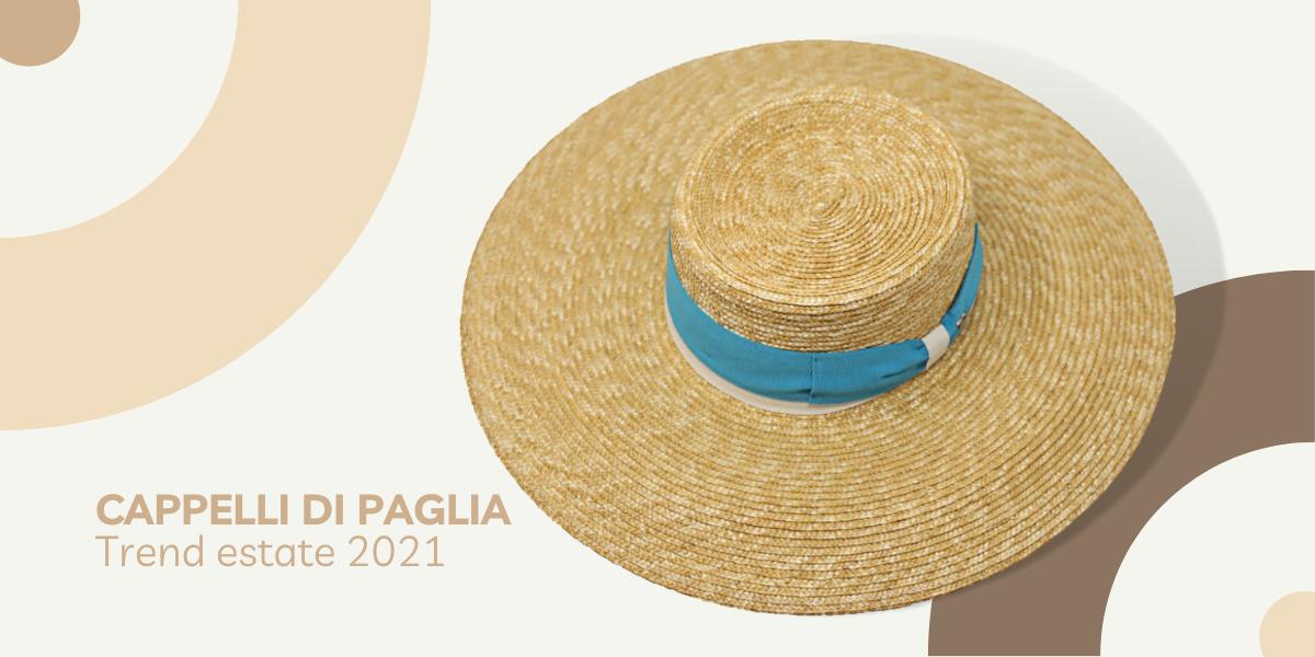 Cappelli di paglia: il trend super glamour dell'estate 2021